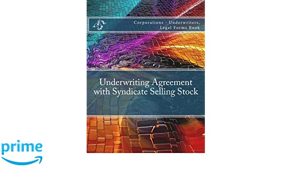 Underwriting Agreement With Syndicate Selling Stock Corporations