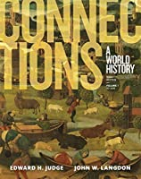 Connections: A World History, Volume 1 (3rd Edition)