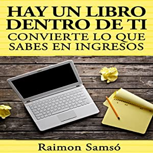 Hay un libro dentro de ti [There Is a Book Inside You] Audiobook