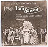 Selected Cuts From a Musical Adaptation of Mark Twain's Tom Sawyer