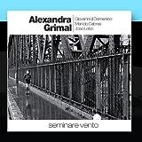 Seminare Vento by Alexandra Grimal