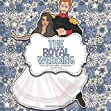 #2: The Royal Wedding: Prince Harry and Meghan Colouring Book: A Creative Colouring Book For Adults and Children * Royal Wedding Memorabilia (The Royal Wedding Memorabilia) (Volume 1)
