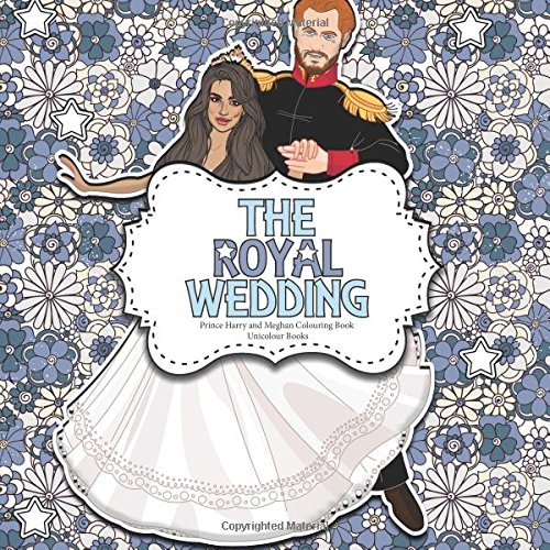 The Royal Wedding Prince Harry And Meghan Colouring Book A Creative For Adults Children Memorabilia