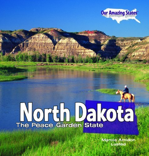 North Dakota: The Peace Garden State (Our Amazing States (Library)) by Marcia Amidon Lusted - North Shopping Dakota Malls