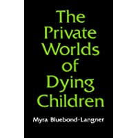 The Private Worlds of Dying Children (POD)