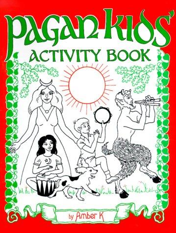 Pagan Kids' Activity Book: Amber K: 9780969606697: Amazon.com: Books