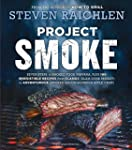Project Smoke: Seven Steps to Smoked...