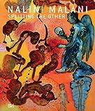 Nalini Malani: Splitting the Other, Doris von Drathen, Andreas Huyssen, 3775725806