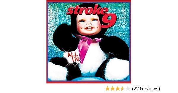 523adf3e23 Stroke 9 - All in - Amazon.com Music