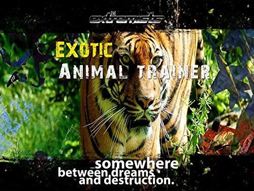 (Exotic Animal Trainer)