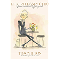 Effortlessly Chic - Your Essential Style Guide (English Edition)