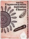 Download Il legame con la natura degli indiani d'America (Spiritualità indiana) (Italian Edition) in PDF ePUB Free Online