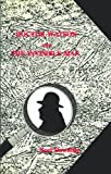 Doctor Watson and the Invisible Man, Noel Downing, 0860252752