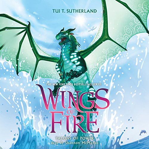 Talons of Power: Wings of Fire, Book 9