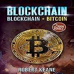 Blockchain: Blockchain and Bitcoin | Robert Keane