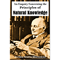 An Enquiry Concerning the  Principles of Natural Knowledge (1919)
