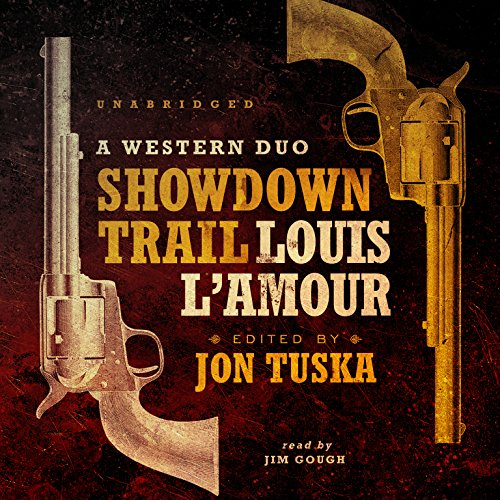 Showdown Trail: A Western Duo (Showdown Trail & The Trail to Peach Meadow Canyon)
