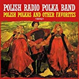 Polish Polkas And Other Favorites (Digitally Remastered)