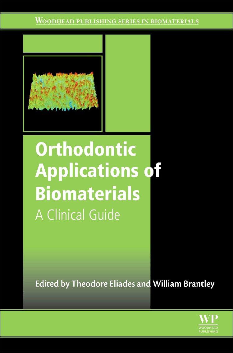 Orthodontic Applications of Biomaterials: A Clinical Guide
