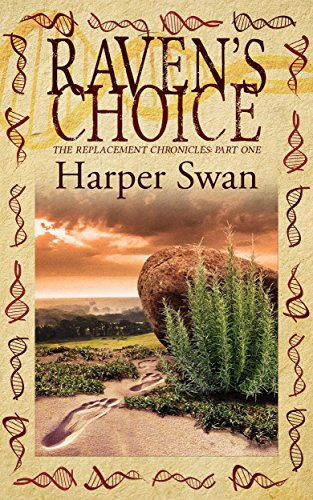 90 Replacement Seat Belt - Raven's Choice (The Replacement Chronicles Book 1)