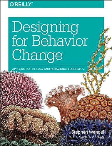 Designing for behavior change applying psychology and behavioral designing for behavior change applying psychology and behavioral economics 1 stephen wendel ebook amazon fandeluxe Choice Image