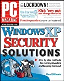 PC Magazine Windows XP Security Solutions, Dan DiNicolo, 0471754781