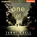 One of Us Audiobook by Tawni O'Dell Narrated by Nick Podehl, Amy McFadden
