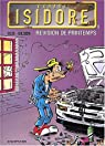 Garage Isidore, tome 8 : Révision de printemps par Olis