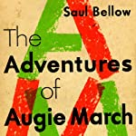 The Adventures of Augie March | Saul Bellow