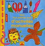 Mon tout premier livre d'activités manuelles, tome 2