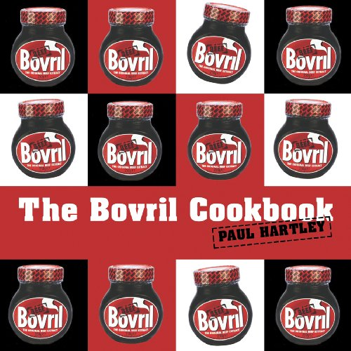 The Bovril Cookbook (Storecupboard series) by Paul Hartley