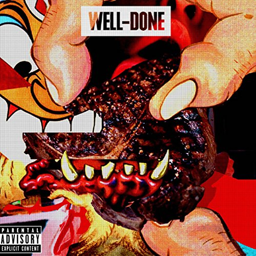 Well Done [Explicit]