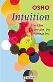 Intuition: Einsichten jenseits des Verstandes