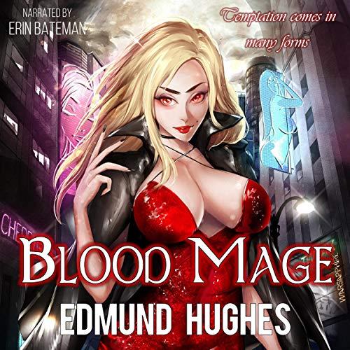 Blood Mage: Dark Impulse, Book 1