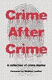 Crime after Crime, , 1907335242