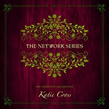 The Network Series Complete Collection Audiobook by Katie Cross Narrated by Becca Ballenger, Leah Wills