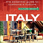 Italy - Culture Smart!: The Essential Guide to Customs & Culture | Barry Tomalin
