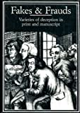 Fakes and Frauds, Varieties of Deception in Print and Manuscript, Michael Harris, Robin Myers, 090679577X