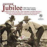 Another Jubilee: Old Time Country and Cowboy Singing