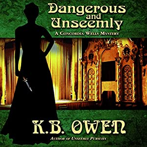 Dangerous and Unseemly Audiobook