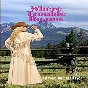 Where Trouble Roams Audiobook