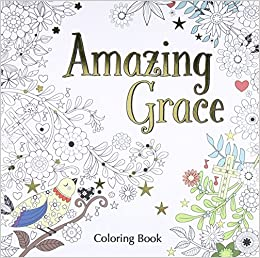 amazoncom amazing grace adult coloring book coloring faith 0025986347079 zondervan books - Amazon Adult Coloring Books