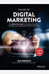 The Art of Digital Marketing: The Definitive Guide to Creating Strategic, Targeted, and Measurable Online Campaigns Hardcover