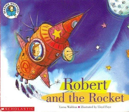 Read Online Robert and the Rocket (Scholastic) PDF