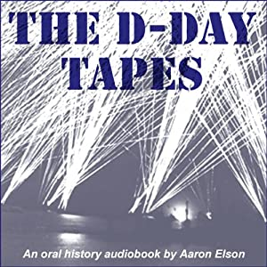 The D-Day Tapes Audiobook