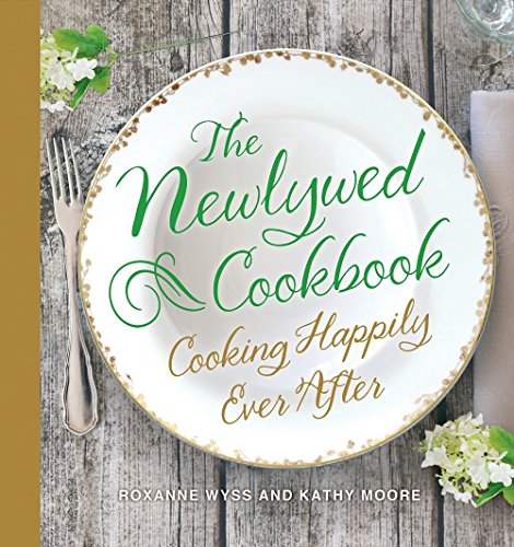 (The Newlywed Cookbook: Cooking Happily Ever After )