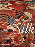 The Book of Silk, Philippa Scott, 0500283087
