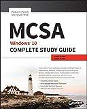 MCSA: Windows 10 Complete Study Guide: Exam 70–698 and Exam 70–697