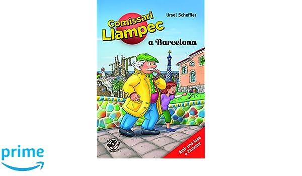 El comissari Llampec a Barcelona: Llibre de detectius per a ...