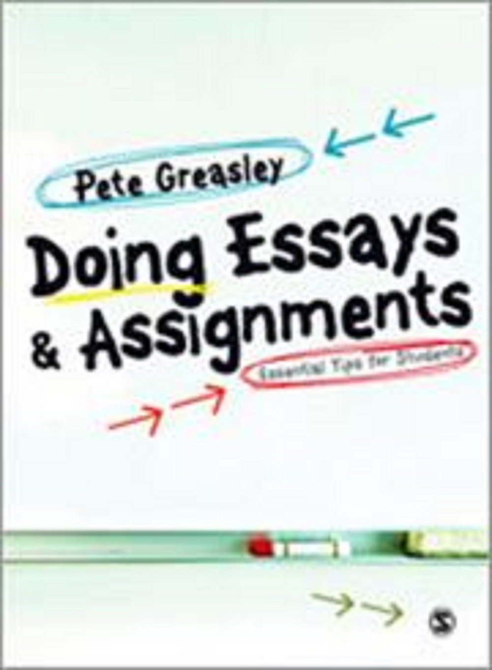 Doing essays assignments greasley thesis for a compare and contrast essay